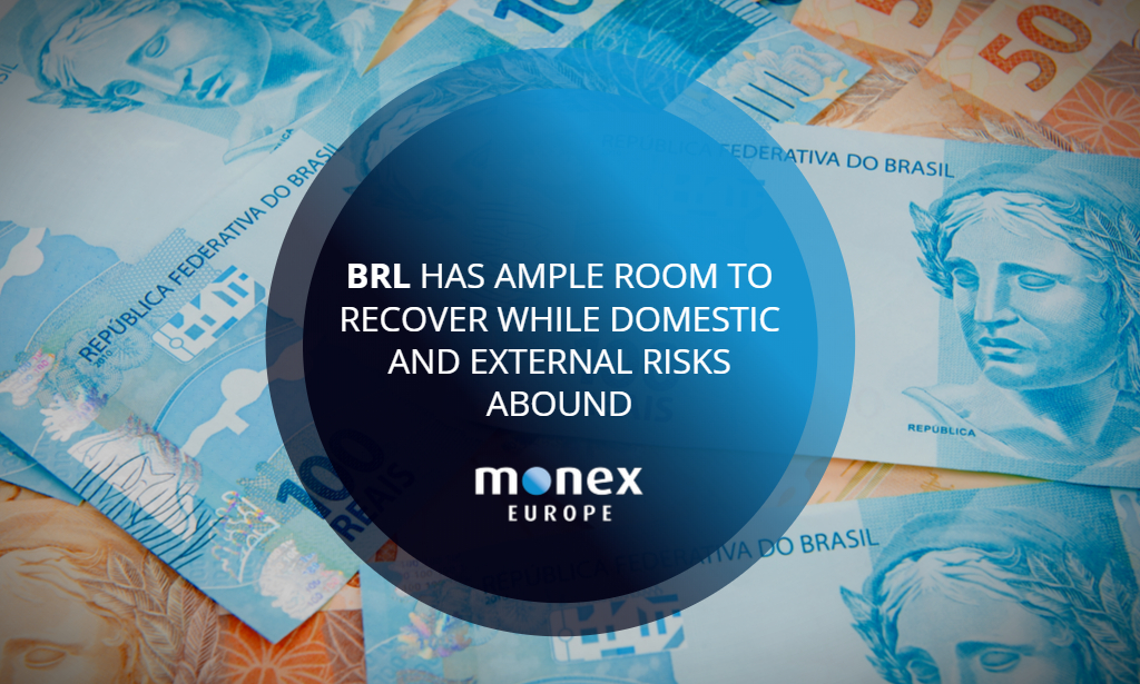 BRL has ample room to recover while domestic and external risks abound