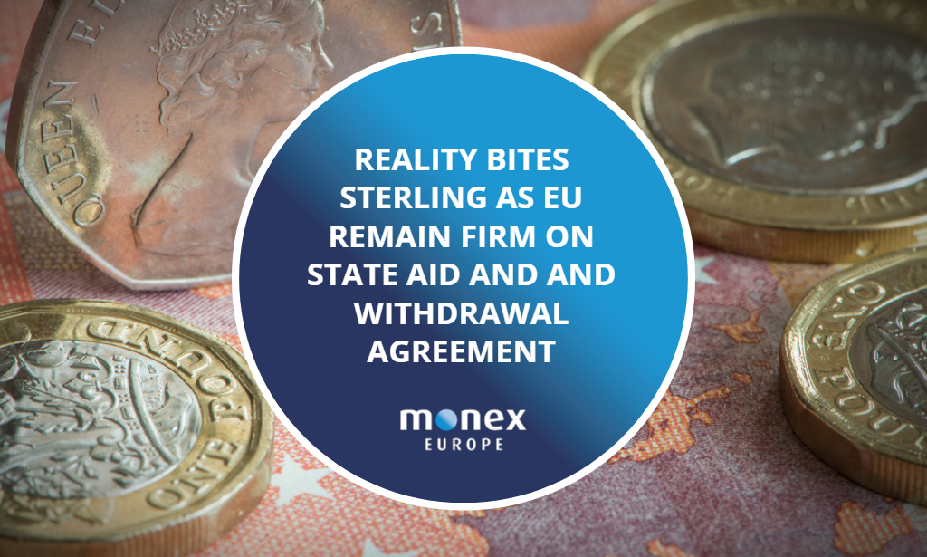 Reality bites sterling as EU remain firm on state aid and and withdrawal agreement