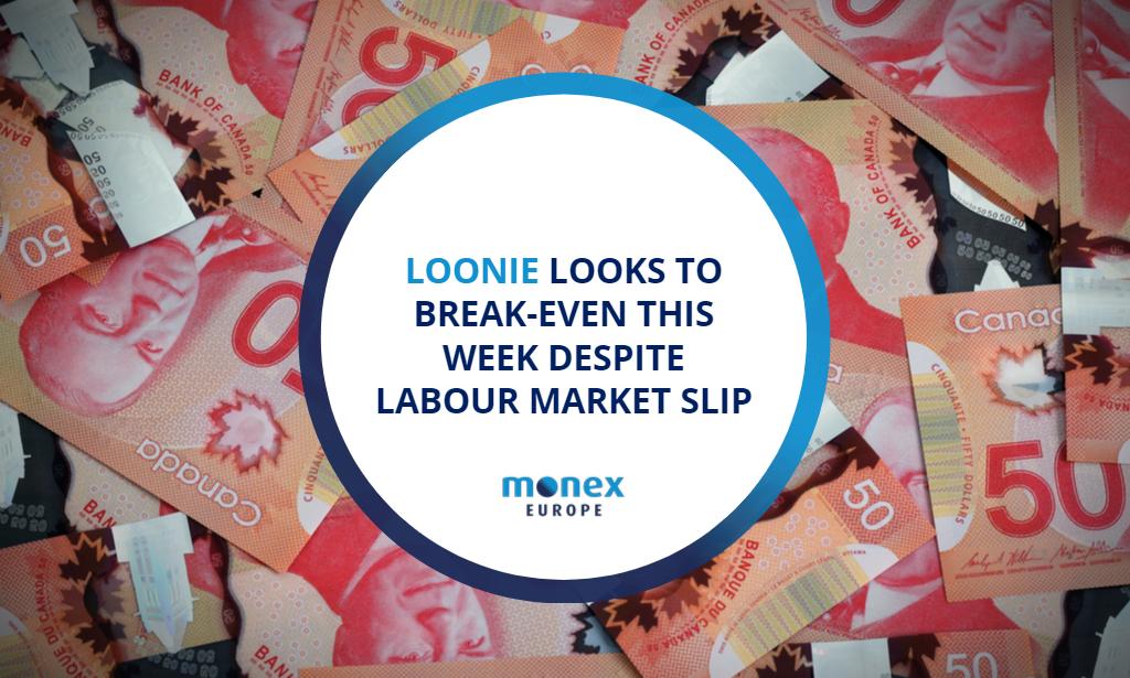 Loonie looks to break-even this week despite labour market slip