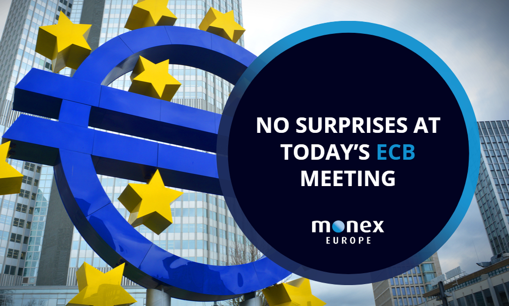 No surprises at today's European Central Bank meeting
