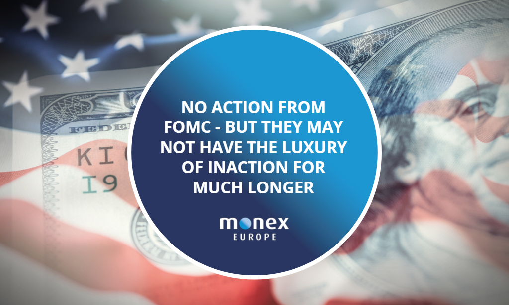 No action from FOMC – but they may not have the luxury of inaction for much longer