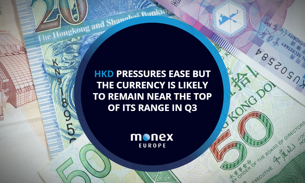HKD pressures ease but the currency is likely to remain near the top of its range in Q3