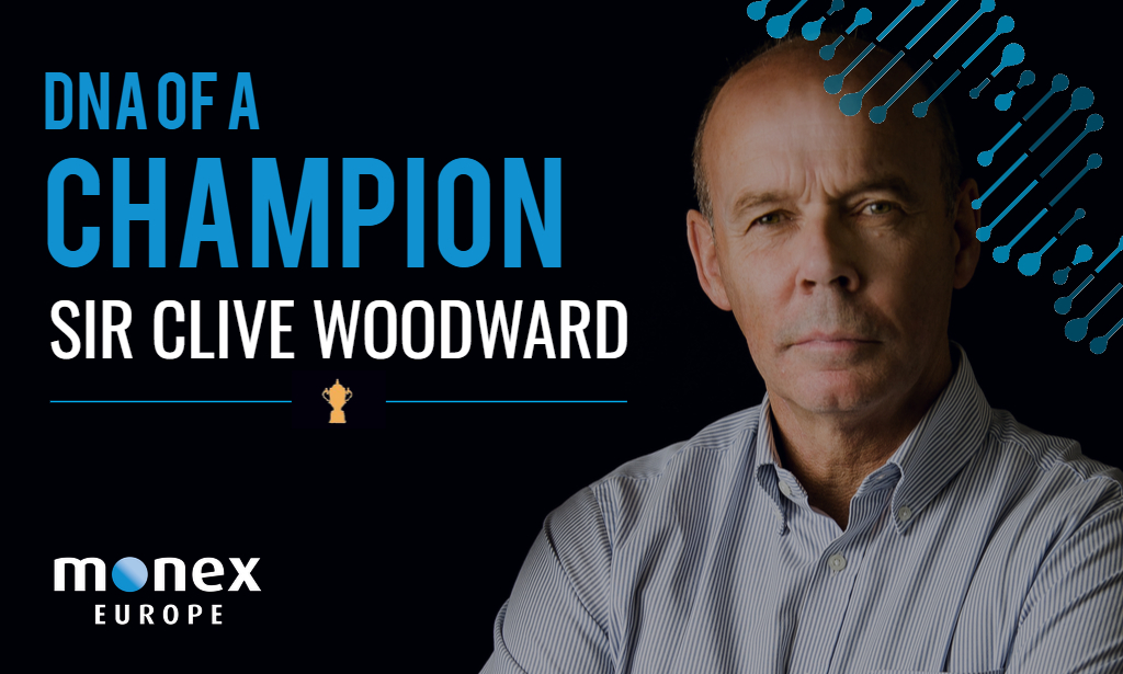 """Sir Clive Woodward talk to Monex About The """"DNA of a Champion"""""""