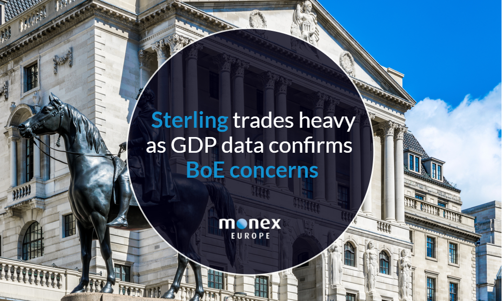 Sterling trades heavy as GDP data confirms BoE concerns