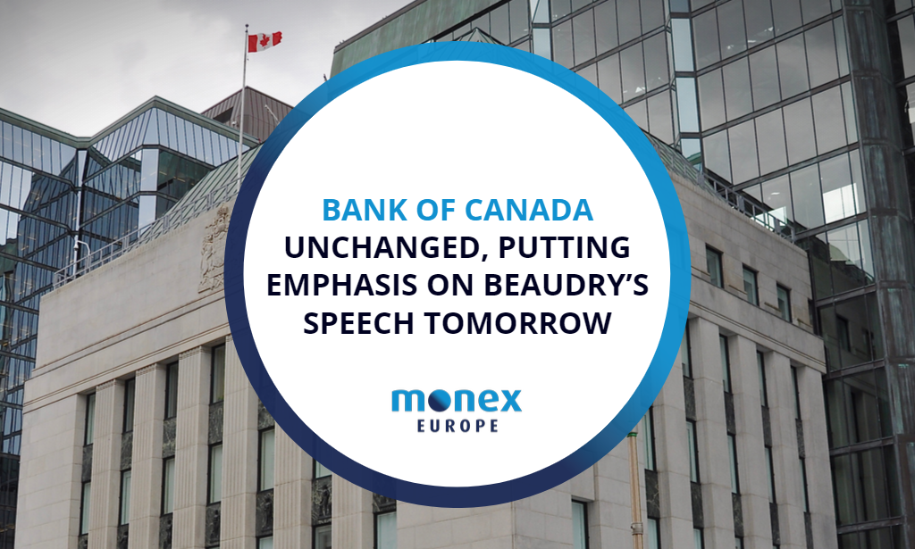 Bank of Canada unchanged, putting emphasis on Beaudry's speech tomorrow